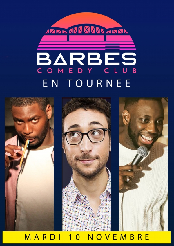 BARBES COMEDY CLUB EN TOURNEE